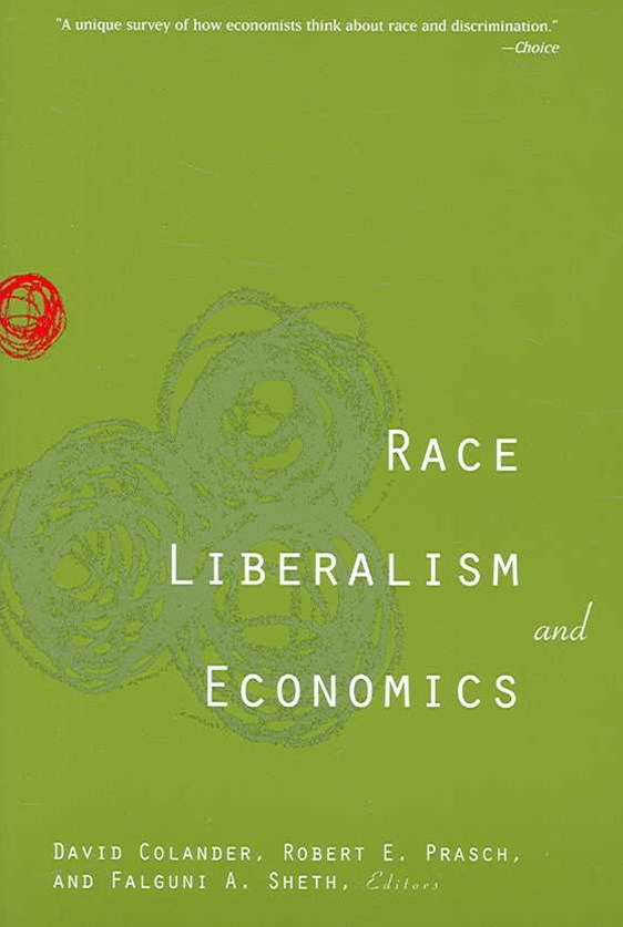 Race, Liberalism, and Economics