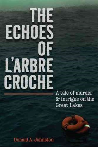 The Echoes of l'Arbre Croche