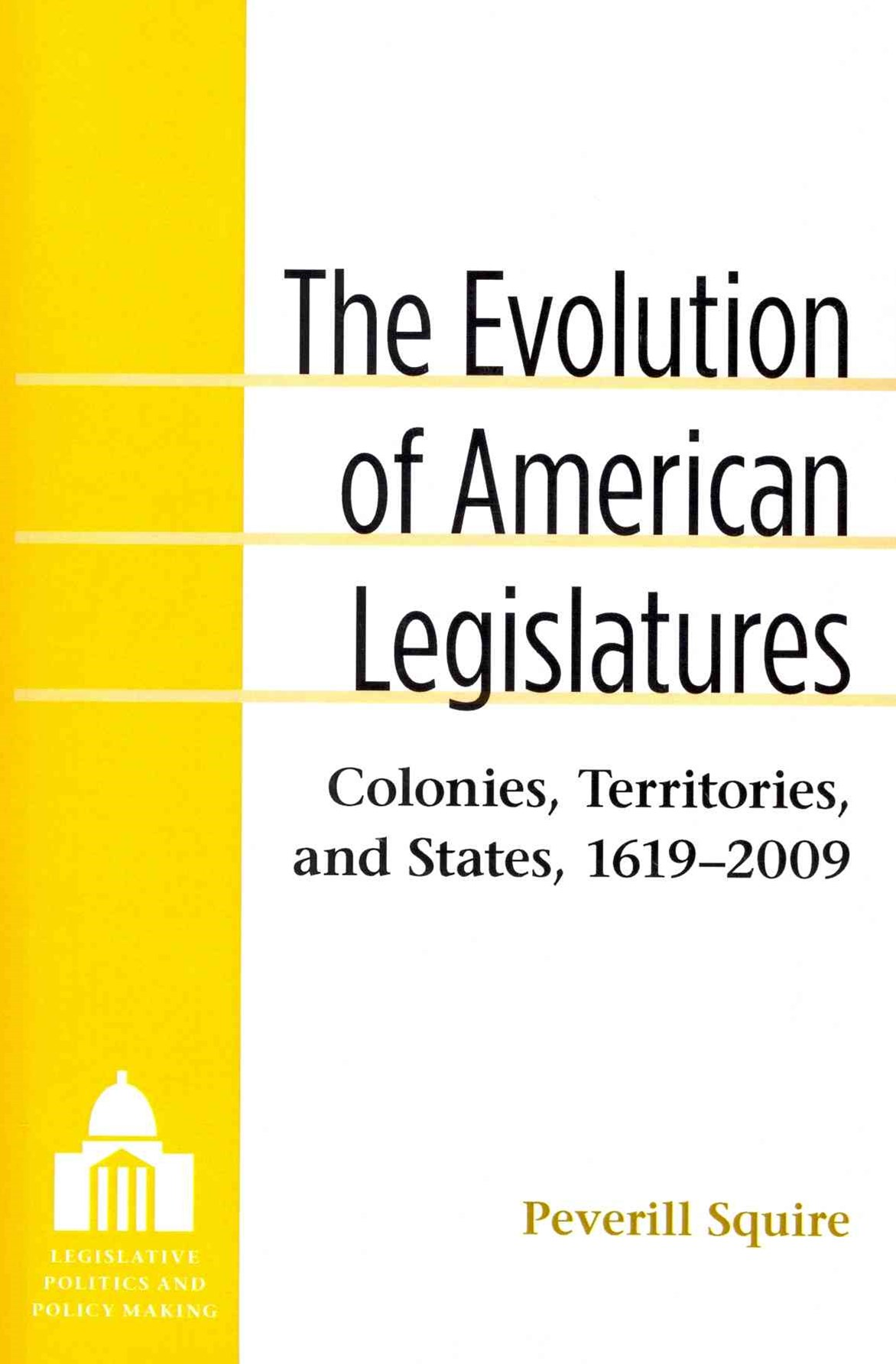 Evolution of American Legislatures