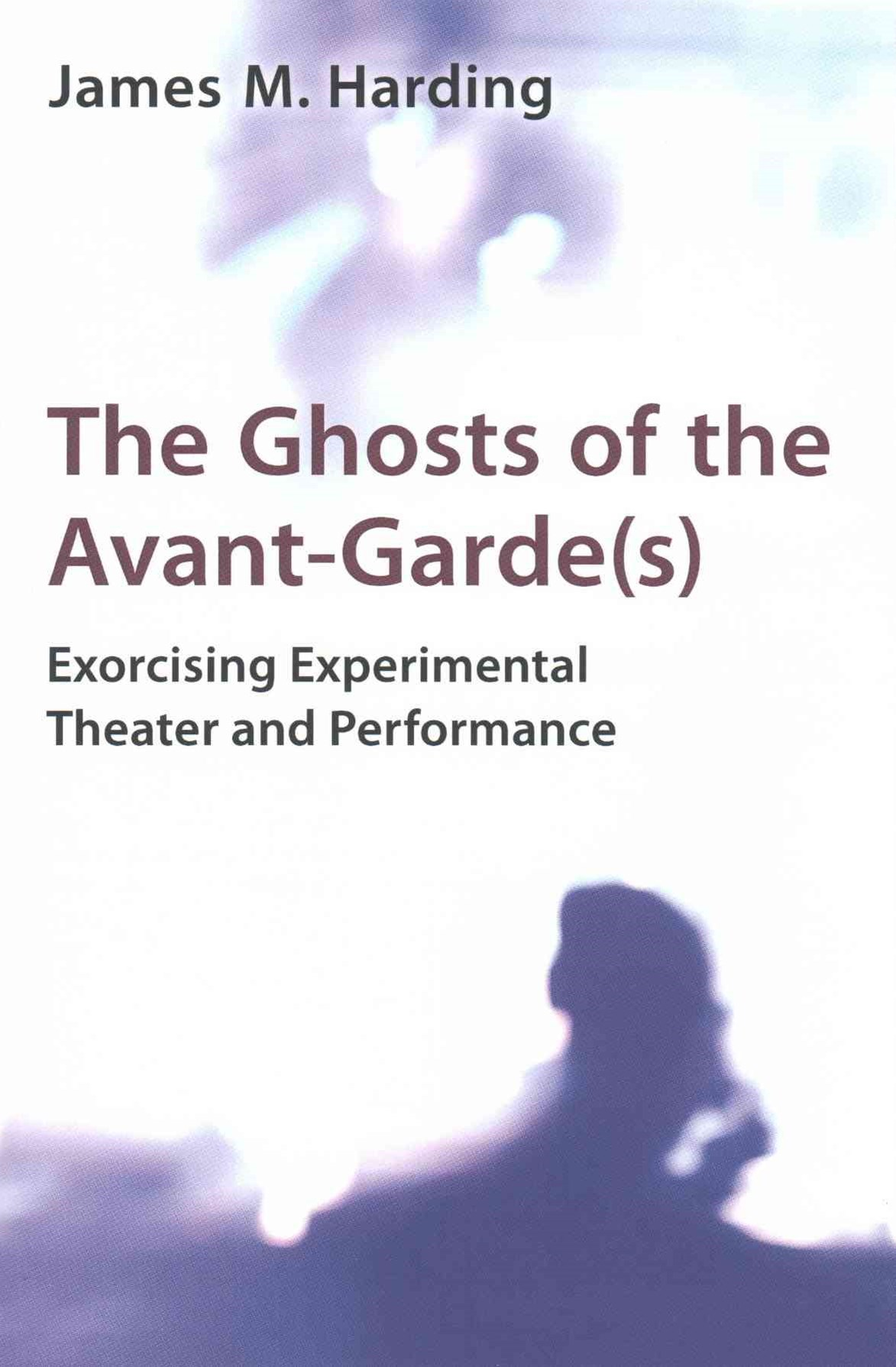 Ghosts of the Avant-Garde