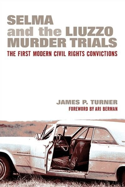 Selma and the Liuzzo Murder Trials