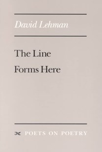 The Line Forms Here by David Lehman (9780472064830) - PaperBack
