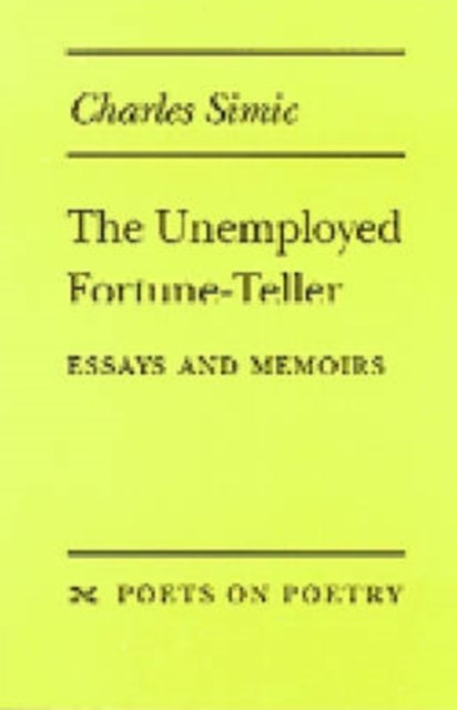 The Unemployed Fortune-Teller