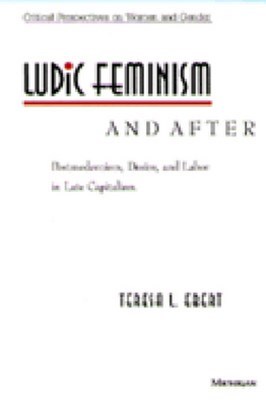 Ludic Feminism and After