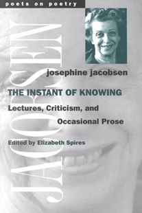 The Instant of Knowing by Josephine Jacobsen (9780472066605) - PaperBack