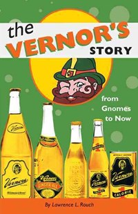 Vernor's Story by Lawrence L. Rouch, Lawrence L. Rouch (9780472066971) - PaperBack - Business & Finance Careers