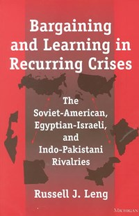 Bargaining and Learning in Recurring Crises by  (9780472067039) - PaperBack