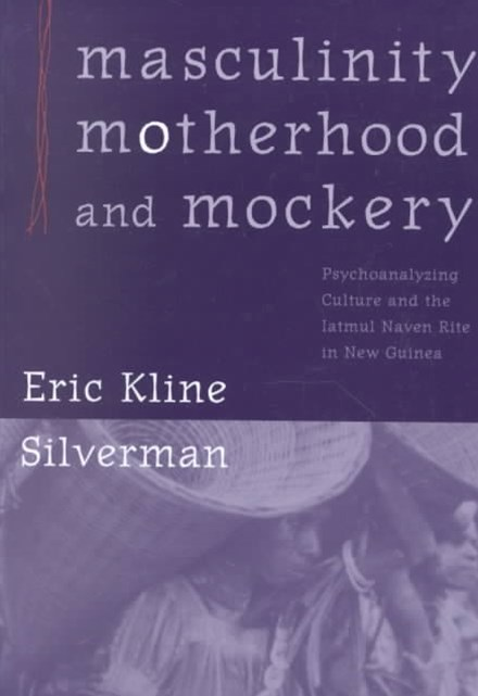 Masculinity, Motherhood, and Mockery