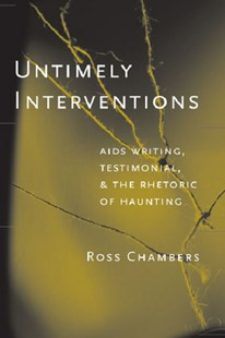 Untimely Interventions by Ross Chambers (9780472068715) - PaperBack - Health & Wellbeing General Health