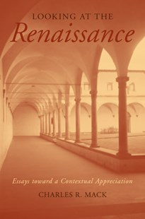 Looking at the Renaissance by Charles R. Mack (9780472068906) - PaperBack