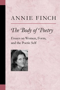 Body of Poetry by Annie Finch (9780472068951) - PaperBack - Reference