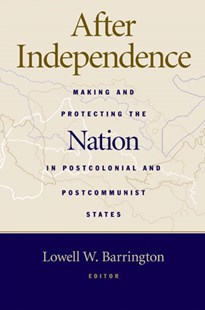 After Independence by Lowell Barrington (9780472068982) - PaperBack - History Latin America