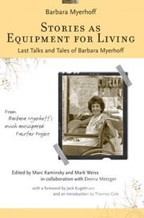 Stories as Equipment for Living by Marc Kaminsky, Deena Metzger, Mark Weiss, Barbara Myerhoff, Thomas R. Cole, Jack Kugelmass (9780472069705) - PaperBack - Religion & Spirituality Judaism