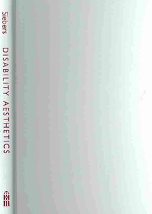 Disability Aesthetics by Tobin Siebers (9780472071005) - HardCover - Art & Architecture Art History