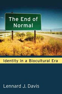 End of Normal by Lennard J. Davis (9780472072026) - HardCover - Reference