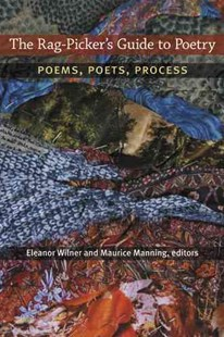 The Rag-Picker's Guide to Poetry by Eleanor Wilner (9780472072033) - HardCover