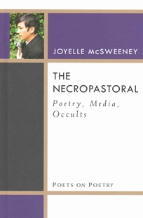 Necropastoral by Joyelle McSweeney (9780472072415) - HardCover - Reference