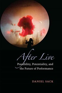 After Live by Daniel Aaron Sack (9780472072866) - HardCover