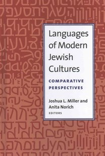 Languages of Modern Jewish Cultures by Anita Norich (9780472073016) - HardCover