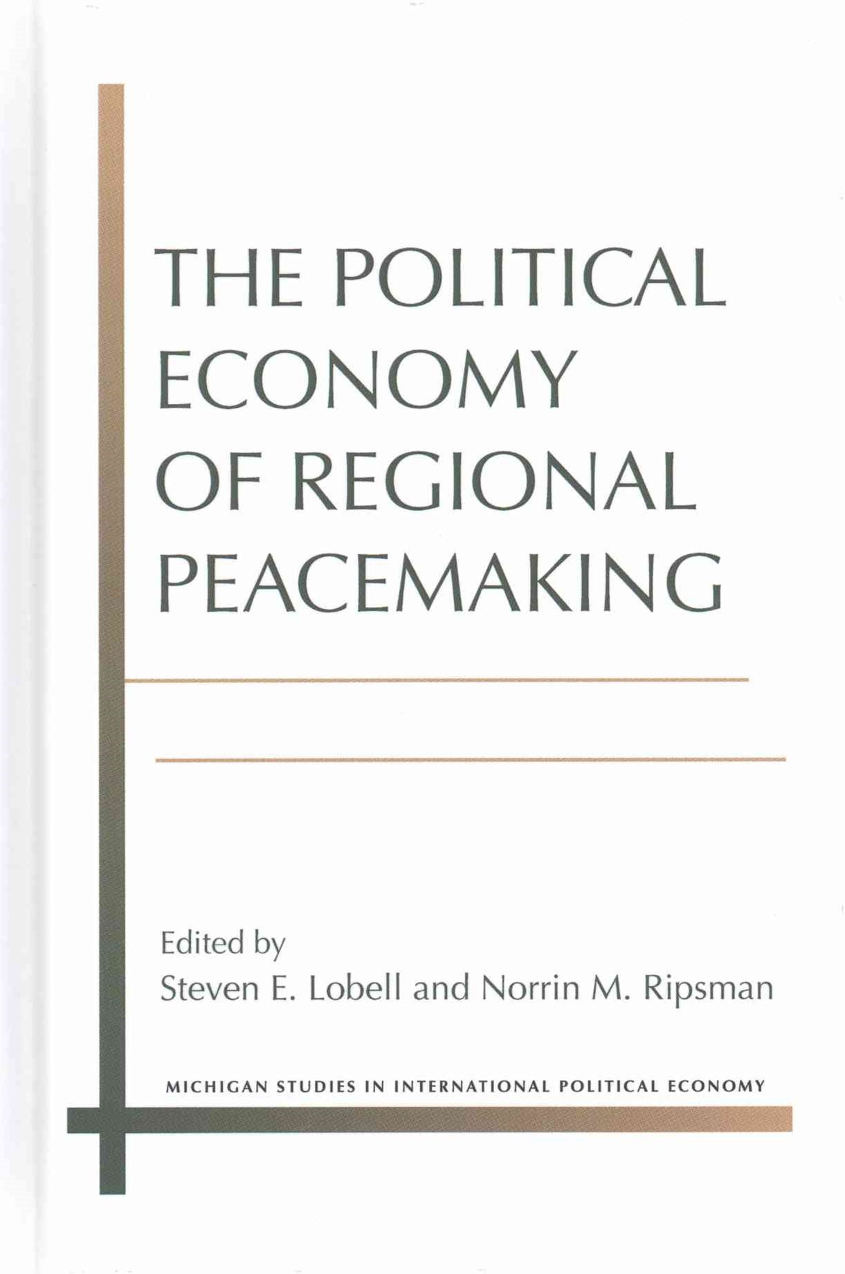 Political Economy of Regional Peacemaking