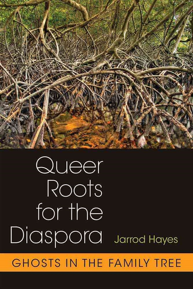 Queer Roots for the Diaspora