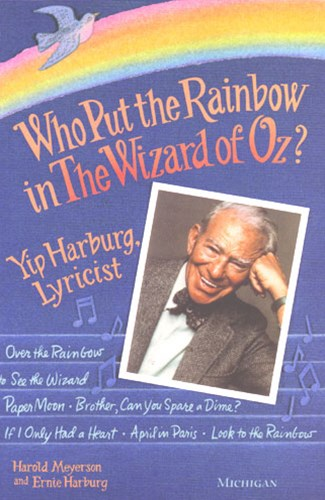 Who Put the Rainbow in the &quote;Wizard of Oz?&quote;