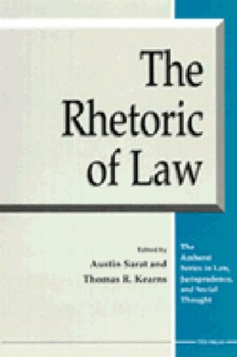 The Rhetoric of Law