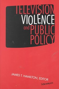 Television Violence and Public Policy by  (9780472086993) - PaperBack
