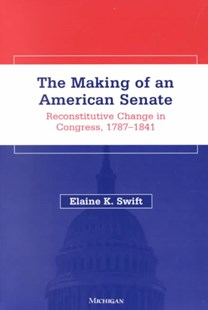 The Making of an American Senate by  (9780472088713) - PaperBack