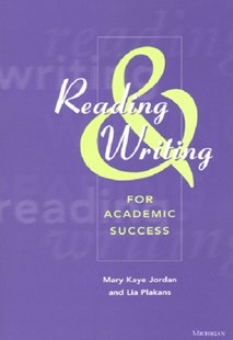 Reading and Writing for Academic Success by Mary Kaye Jordan (9780472088966) - PaperBack