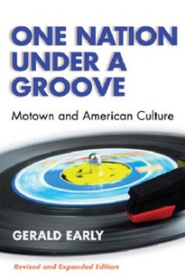 One Nation Under a Groove by Gerald Early, Gerald Lyn Early (9780472089567) - PaperBack - Entertainment Music General