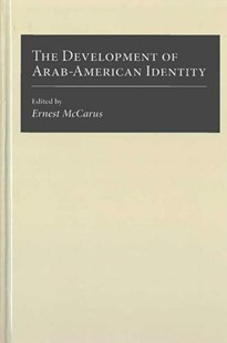 Development of Arab-American Identity by Ernest N. McCarus (9780472104390) - HardCover - Social Sciences Sociology
