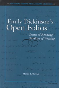 Emily Dickinson's Open Folios by Marta L. Werner, Marta L. Werner (9780472105861) - HardCover - Poetry & Drama Poetry