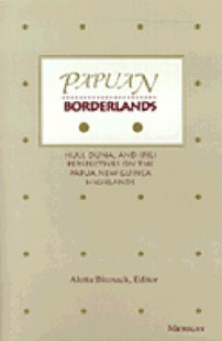 Papuan Borderlands by Aletta Biersack (9780472106011) - HardCover