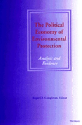 The Political Economy of Environmental Protection
