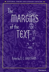Margins of the Text by David C. Greetham (9780472106677) - HardCover - History Ancient & Medieval History