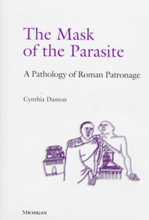 The Mask of the Parasite by Cynthia Damon (9780472107605) - HardCover - Business & Finance Organisation & Operations