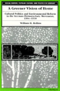 A Greener Vision of Home by William H. Rollins (9780472108091) - HardCover