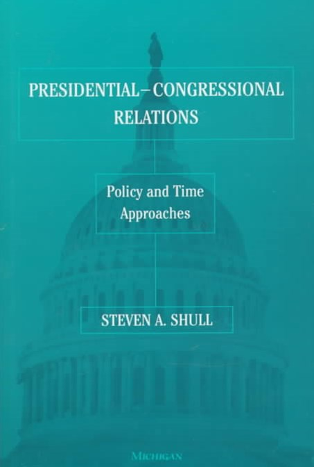 Presidential-Congressional Relations