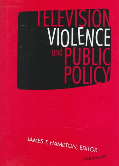 Television Violence and Public Policy