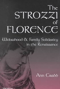 The Strozzi of Florence by  (9780472109128) - HardCover