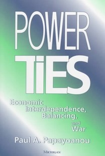 Power Ties by Paul Papayoanou (9780472109609) - HardCover