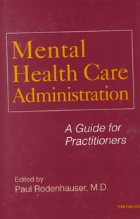 Mental Health Care Administration by  (9780472111169) - HardCover