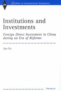 Institutions and Investments by Jun Fu, Jun Fu (9780472111787) - HardCover - Business & Finance Finance & investing