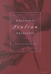 Chaucer's Italian Tradition by Ginsberg Warren (9780472112340) - HardCover