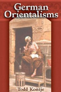 German Orientalisms by Todd Kontje (9780472113927) - HardCover
