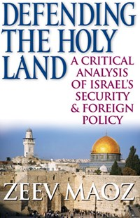 Defending the Holy Land by Zeev Maoz (9780472115402) - HardCover - History Middle Eastern