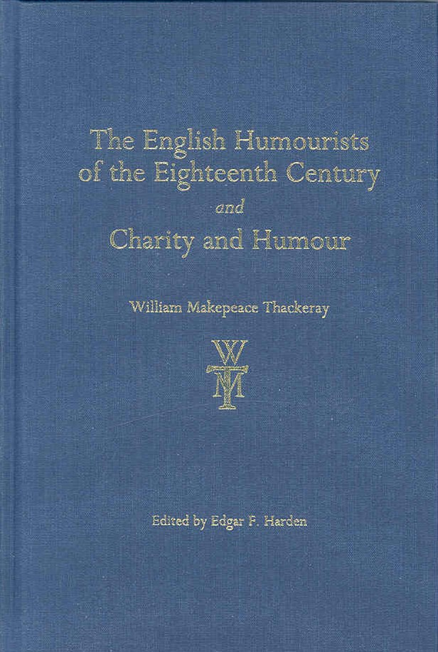 English Humourists of the Eighteenth Century and Charity and Humour