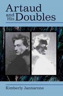 Artaud and His Doubles by Kimberly Jannarone (9780472117369) - HardCover