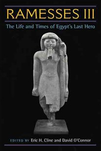 Ramesses III by Eric H. Cline, David O'Connor (9780472117604) - HardCover - History African